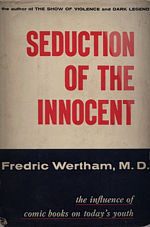 Seduction of The Innocent - Frederic Wertham