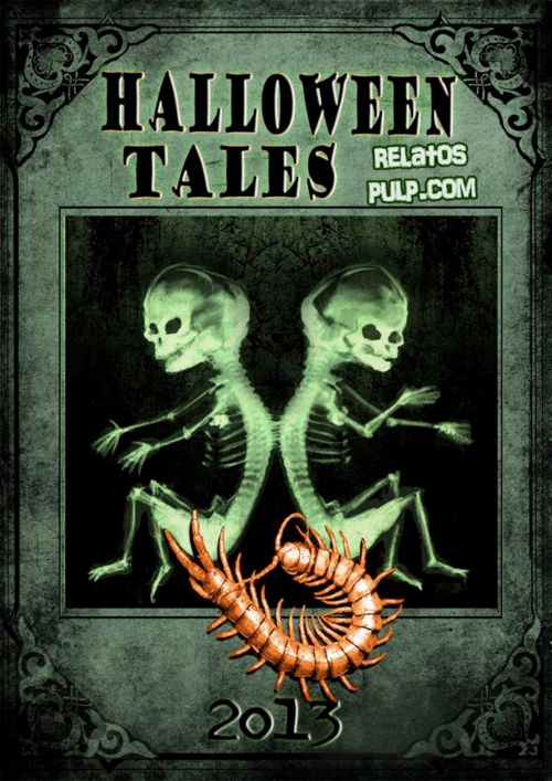Halloween Tales 2013 | Relatos de Terror