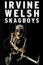 SkagBoys Irvine Welsh